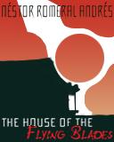 portada de House of flying blades