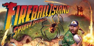 Portada de Fireball Island spider springs