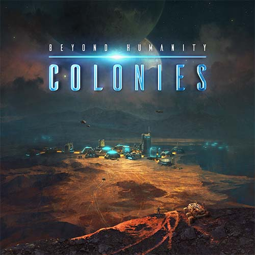Portada de Beyond Humanity: Colonies