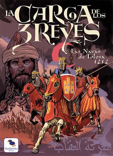 Portada de La Carga de los 3 Reyes, Las Navas de Tolosa 1212
