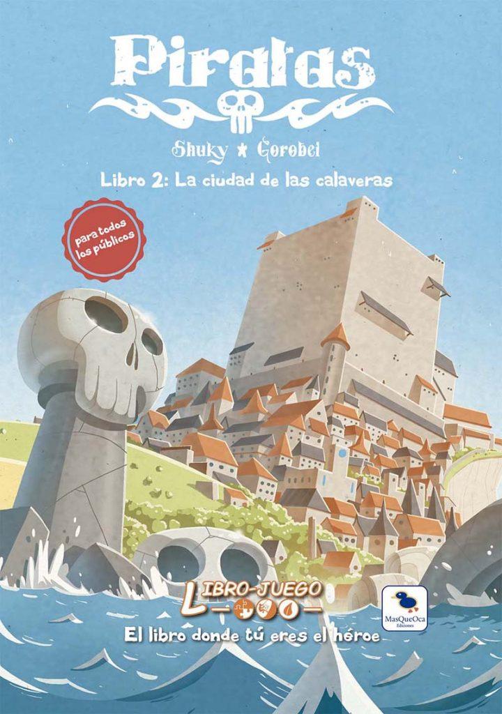 portada del libro-juego Piratas 2 La Ciudad de las Calaveras